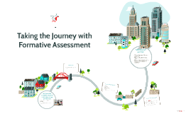Taking the Journey with Formative Assessment