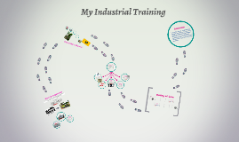 My Industrial Training