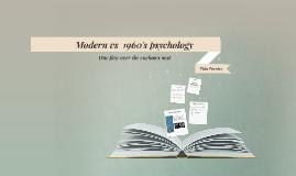 Modern vs  1950's psychology