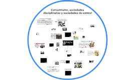 Consumo, sociedad disciplinaria y sociedades de control