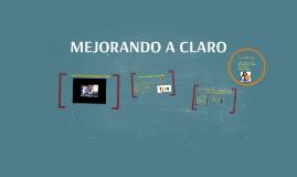 MEJORANDO A CLARO