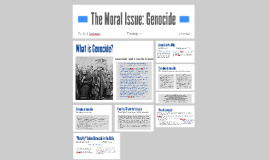 The Moral Issue: Genocide