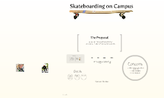 Skateboarding on Campus