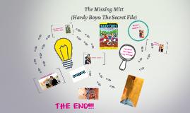 The Missing Mitt (Hardy Boys: The Secret File)