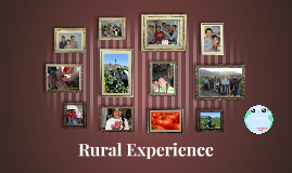 Rural Experience