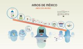 AMOS DE MÉXICO