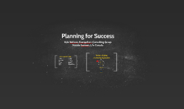 Planning for Success