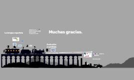 El Nacimiento, historia y evolución de la Lengua Española y la RAE