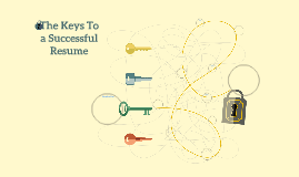 The Keys To a Successful Resume