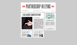 PARTNERSHIP IN LYING
