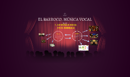 EL BARROCO. MÚSICA VOCAL