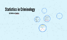 Statistics in Criminology