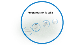Copy of Programas en la WEB