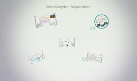 Desert Ecosystem- Mojave Desert