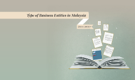 Type of Business Entities in China & Malaysia