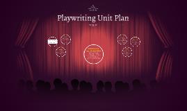 Playwriting Unit Plan
