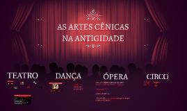 AS ARTES CENICAS NA ANTIGIDADE