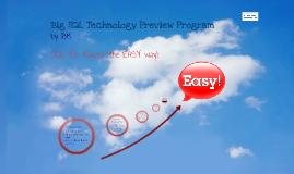 IBM Big SQL Technology Preview Program