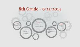 8th Grade - 9/22/2014
