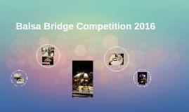 Balsa Bridge Competition 2016