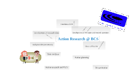 Action Research at BCS