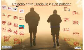 Relação entre Discipulo e Discipulador