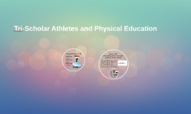 Student Athletes and Physical Education
