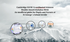 Copy of IGCSE Sciences 0654