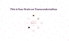 This is Your Brain on Transcendentalism