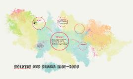 Theatre and Drama 1960-2000