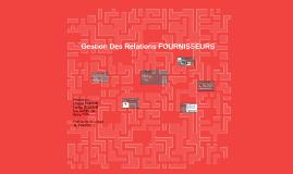 Gestion Des Relations FOURNISSEURS