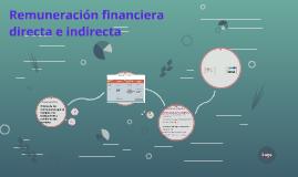 Remuneración financiera directa e indirecta