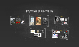 Rejection of Liberalism: Detailed