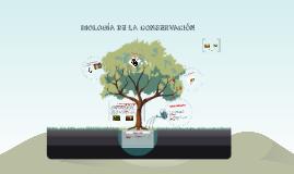 BIOLOGIA DE LA CONSERVACIÓN