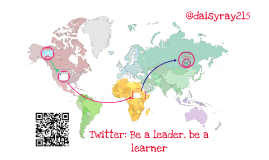 Copy of Twitter: Be a leader, be a learner