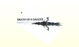 Death of a Dagger