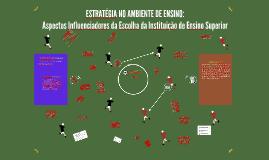 ESTRATÉGIA NO AMBIENTE DE ENSINO:Aspectos Influenciadores d