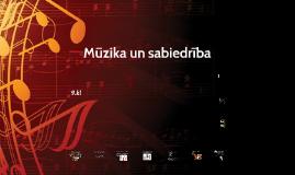 Mūzika un sabiedrība_9.kl