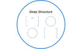 Deep Structure