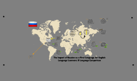 The Impact of Russian as a First Language for English Language Learners