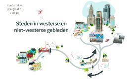 2TH H4 P3 Steden in westerse en niet-westerse gebieden