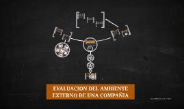 Copy of EVALUACION DEL AMBIENTE EXTERNO DE UNA COMPAÑIA