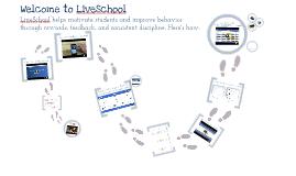 Welcome to LiveSchool!