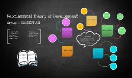 Copy of Neoclassical theory of development