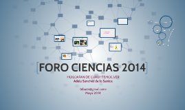 Copy of Copy of FORO CIENCIAS 2014
