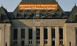 Supreme Court of Canada Appointments: Differences in Opinion