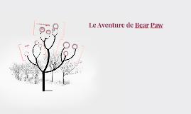 Le Aventure de la Bear Paw
