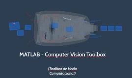 MATLAB - Computer Vision Toolbox