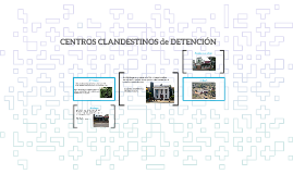 CENTROS CLANDESTINOS de DETENCIÓN