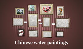 Chinese water paintings